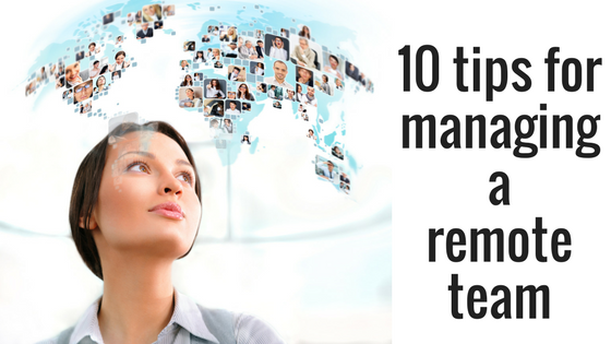 Managing Remote Teams : 10 Lessons Learnt The Hard Way